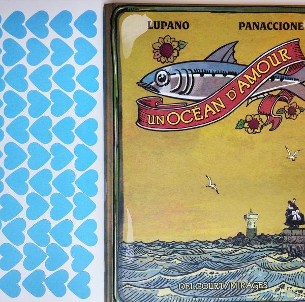 Un océan d'amour, Lupano, Panaccione, BD, bande dessinée, écologie, océan, édition delcourt images, bretagne, breizh