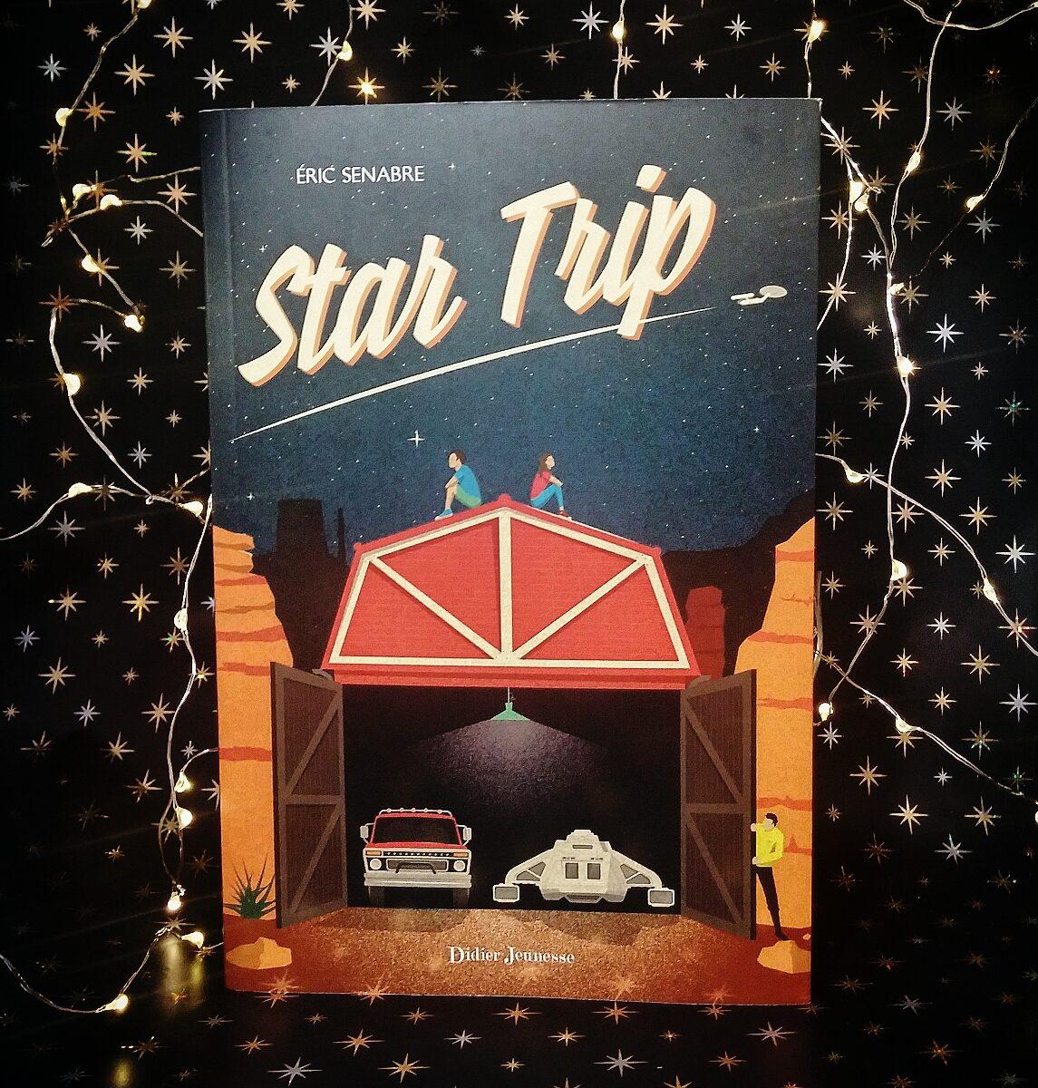Star Trip science-fiction littérature jeunesseTrip science-fiction littérature jeunesse Eric Senabre